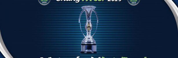 ระเบิดศึกฟุตบอลน็อคเอ้าท์ถ้วยประวัติศาสตร์  Chang FA Cup 2019